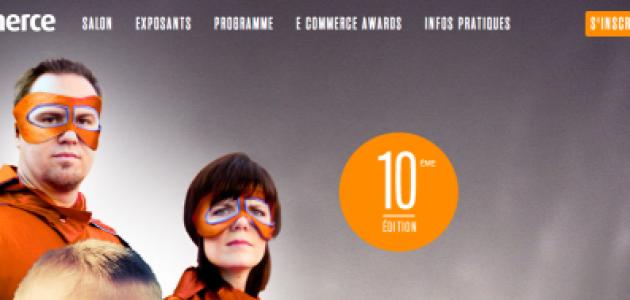 Nous serons sur le salon du e-commerce Paris 2013